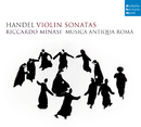 Handel: Violin Sonatas/Riccardo Minasi