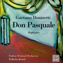 Opera Highlights - Donizetti: Don Pasquale/Wilhelm Keitel