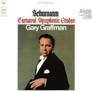 Schumann: Carnaval, Op. 9 - Scènes mignonnes sur quatre notes; Schumann: Symphonic Etudes, Op. 13/Gary Graffman