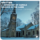 Britten: A Ceremony Of Carols/The Choir Of Trinity College, Cambridge