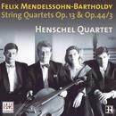 Mendelssohn: String Quartets Vol. 2/Henschel Quartet