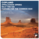 Copland: Appalachian Spring; Billy The Kid; Fanfare For The Common Man/Jonathan Sheffer