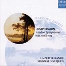 Haydn: London Symphonies Nos. 101&102/Sigiswald Kuijken