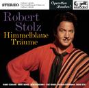 Stolz: Himmelblaue Träume (Highlights)/Robert Stolz