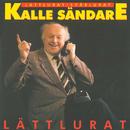 Lättlurat / Svårlurat/Kalle Sändare