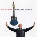 High Strung Tall Tales/Adrian Legg