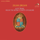 Lute Music from the Royal Courts of Europe/Julian Bream