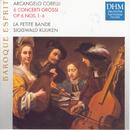 Corelli: Concerti Grossi op. 6/La Petite Bande