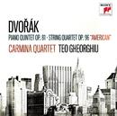 """Dvorák: Piano Quintet Op. 81 / String Quartet Op. 96, """"American""""/Carmina Quartet & Teo Gheorghiu"""