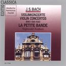 Bach, J.S.: Violin Concertos BWV 1041-1043/Sigiswald Kuijken