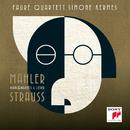 Strauss & Mahler -  Piano Quartets & Lieder/Simone Kermes