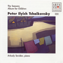 Tchaikovsky: The Seasons/Children's Album/Arkady Sevidov