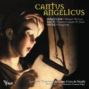 Cantus Angelicus/Les petits chanteurs de Sainte-Croix de Neuilly