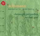 Schumann: Lieder/Christoph Prégardien
