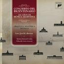 Concierto del Bicentenario-200 Años de Música Argentina/Luis Gorelik