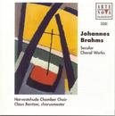 Brahms: Secular Choral Work/Das weltliche Chorwerk/Claus Bantzer