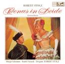 Stolz: Venus in Seide/Robert Stolz
