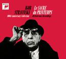 Igor Stravinsky - Le sacre du printemps (100th Anniversary Collectors Edition)/Igor Stravinsky