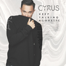 Keep Talking (Acoustic)/Cyrus