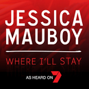 Where I'll Stay/Jessica Mauboy