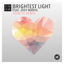 Brightest Light (Montis Remix) feat.Josh Wantie/FDVM