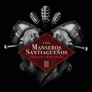 Corazón de Mansero/Los Manseros Santiagueños