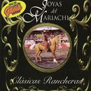 Clásicas Rancheras/Joyas del Mariachi