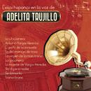 Éxitos Hispanos en la Voz de/Adelita Trujillo