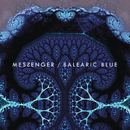 Balearic Blue/Messenger