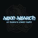 At Dawn's First Light/AMON AMARTH