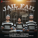Jail Fail/The Landers