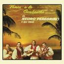 Vamos a la Cumbancha/El Negro Peregrino y Su Trio