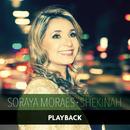 Shekinah (Playback)/Soraya Moraes