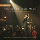 Deus no Esconderijo do Verso (Ao Vivo) [Deluxe]/Padre Fábio de Melo
