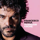 Guardami amore/Francesco Renga