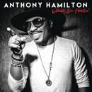 What I'm Feelin' feat.The HamilTones/Anthony Hamilton