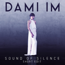 Sound of Silence (Short Edit)/Dami Im