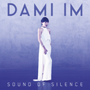 Sound of Silence/Dami Im