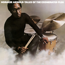 Tales of the Exonerated Flea (Bonus Track Version)/Horacee Arnold