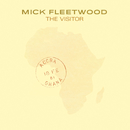 The Visitor/Mick Fleetwood