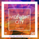 Just Like That (Remixes) feat.Raphaella/Midnight City
