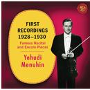 Yehudi Menuhin - First Recordings (1928 - 1930)/Yehudi Menuhin