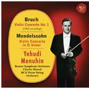 Bruch: Violin Concerto No. 1, Op. 26 - Mendelssohn: Violin Concerto in D Minor, MWV 03/Yehudi Menuhin