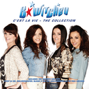 C'est la Vie: The Collection/B*Witched