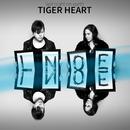 Tiger Heart/Last Night On Earth