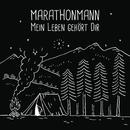 Mein Leben gehört Dir/Marathonmann