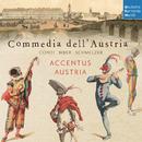 Commedia dell'Austria/Accentus Austria