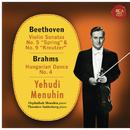 Beethoven: Violin Sonatas No. 5 & 9 - Brahms: Hungarian Dance No. 4/Yehudi Menuhin