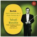 Bartók: Violin Concerto No. 2 & Violin Sonata No. 1/Yehudi Menuhin