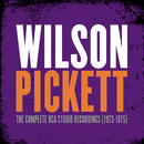The Complete RCA Studio Recordings (1973-1975)/Wilson Pickett